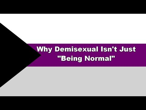 Why demisexual isnt just being normal