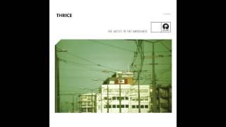 Thrice - Silhouette [Audio]
