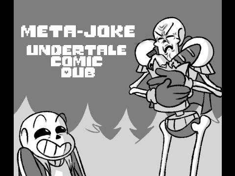 Meta Joke (Undertale Comic Dub)