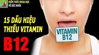 DẤU HIỆU ở người bị THIẾU VITAMIN B12