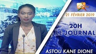 JOURNAL FRANÇAIS 20H DU 21 FÉVRIER 2019 AVEC ASTOU KANE DIONE