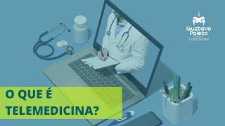 Como funciona a telemedicina? Dr Gustavo Poleto