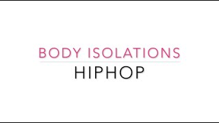 HipHop body isolations