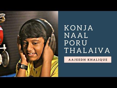 | Konja Naal Poru Thalaiva | Aasai | Hariharan | Aajeedh Khalique |