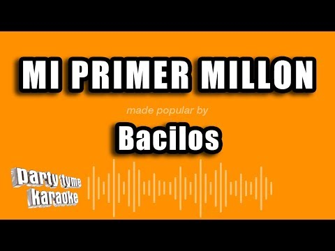 Bacilos - Mi Primer Millon (Versión Karaoke)