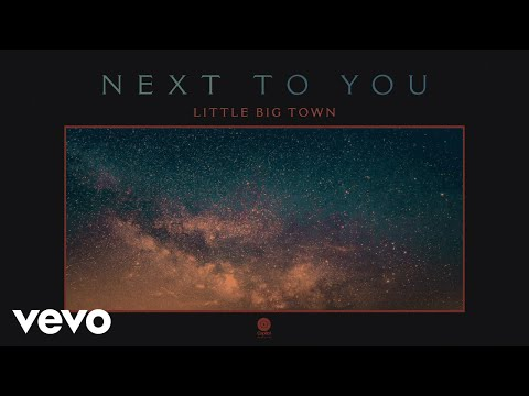 Little Big Town - Next To You (Audio)