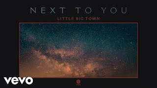 Little Big Town Next To You
