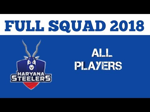 Haryana Steelers team full squad 2018 ||...