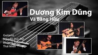 Đêm guitar Dương Kim Dũng và bằng hữu