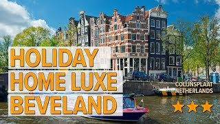 Holiday home Luxe Beveland hotel review | Hotels in Colijnsplaat | Netherlands Hotels