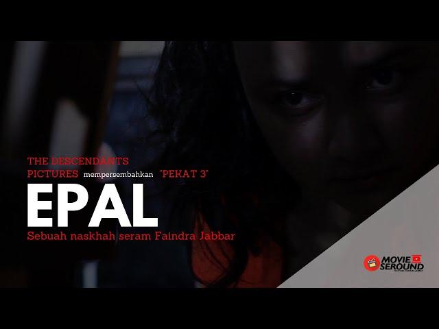 EPAL I Filem Pendek Seram #KumanPicturesChallenge