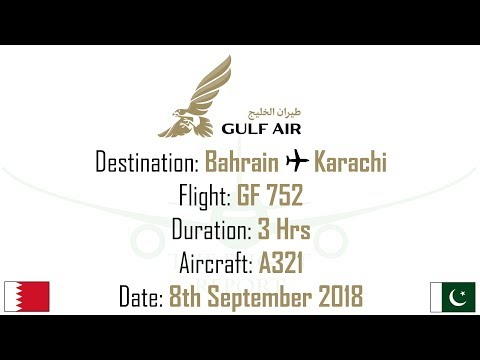 Flight Report: Bahrain To Karachi !