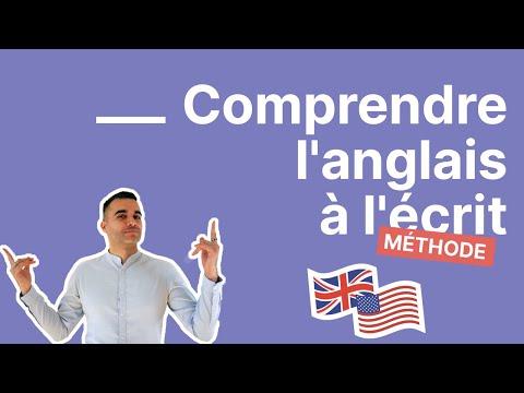 Comment comprendre l'anglais à l'écrit : la méthode pour déchiffrer TOUS les textes en anglais