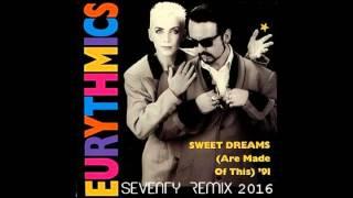 Eurythmics   Sweet Dreams 2016(Seventy Remix)