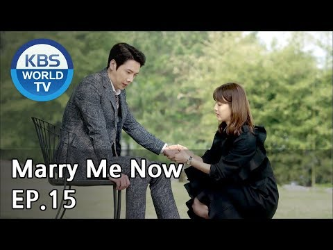 Marry Me Now | 같이 살래요 Ep.15 [SUB: ENG, CHN, IND / 2018.05.12]