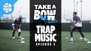Trap Music: Take a Bow Trials - Stevo The Madman Vs Craig Mitch (adidas ACE 17.1 & X16.1)