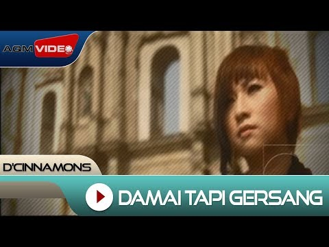 D'Cinnamons - Damai Tapi Gersang | Official Video