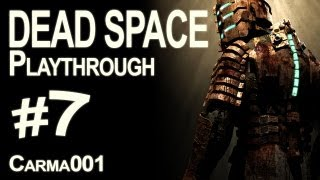 Dead Space - Episode 7 - Playthrough FR [HD]