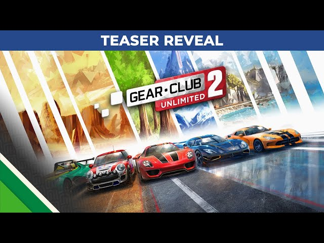 Gear.Club Unlimited 2 | Teaser reveal | Microids & Eden Games
