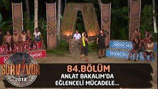 Anlat Bakalım'da eğlenceli mücadele... | 84. Bölüm | Survivor 2018