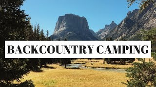 BACKCOUNTRY CAMPING IN WYOMING