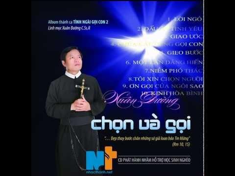 Album Chọn & Gọi - Lm Xuân Đường