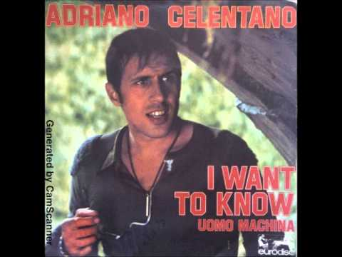 ADRIANO CELENTANO - I Want To Know (Vorrei Sapere) (Part 1 & 2)