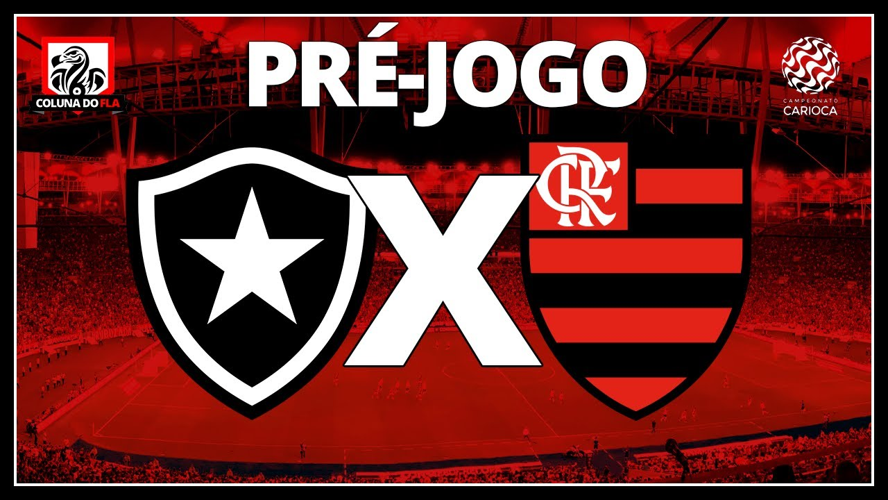 Botafogo X Flamengo Campeonato Carioca 2021 Pre Jogo Ao Vivo Participacao Tozza Youtube