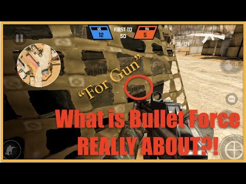 What Is The Mobile Game Bullet Force REALLY ABOUT?!