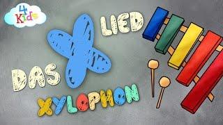 Das X-Lied für Kinder zum lernen und mitsingen. Alphabet Buchstabenlieder