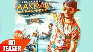 Teaser | Aakdan Urban Love | Armaan Gill | Full Song Coming Soon | Speed Records