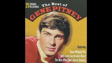 """Gene Pitney  """"Town Without Pity"""""""