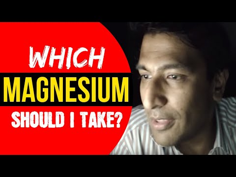 Which Magnesium Should I Take?