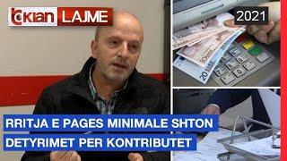 Rrritja e pages minimale shton detyrimet per kontributet  Lajme - News