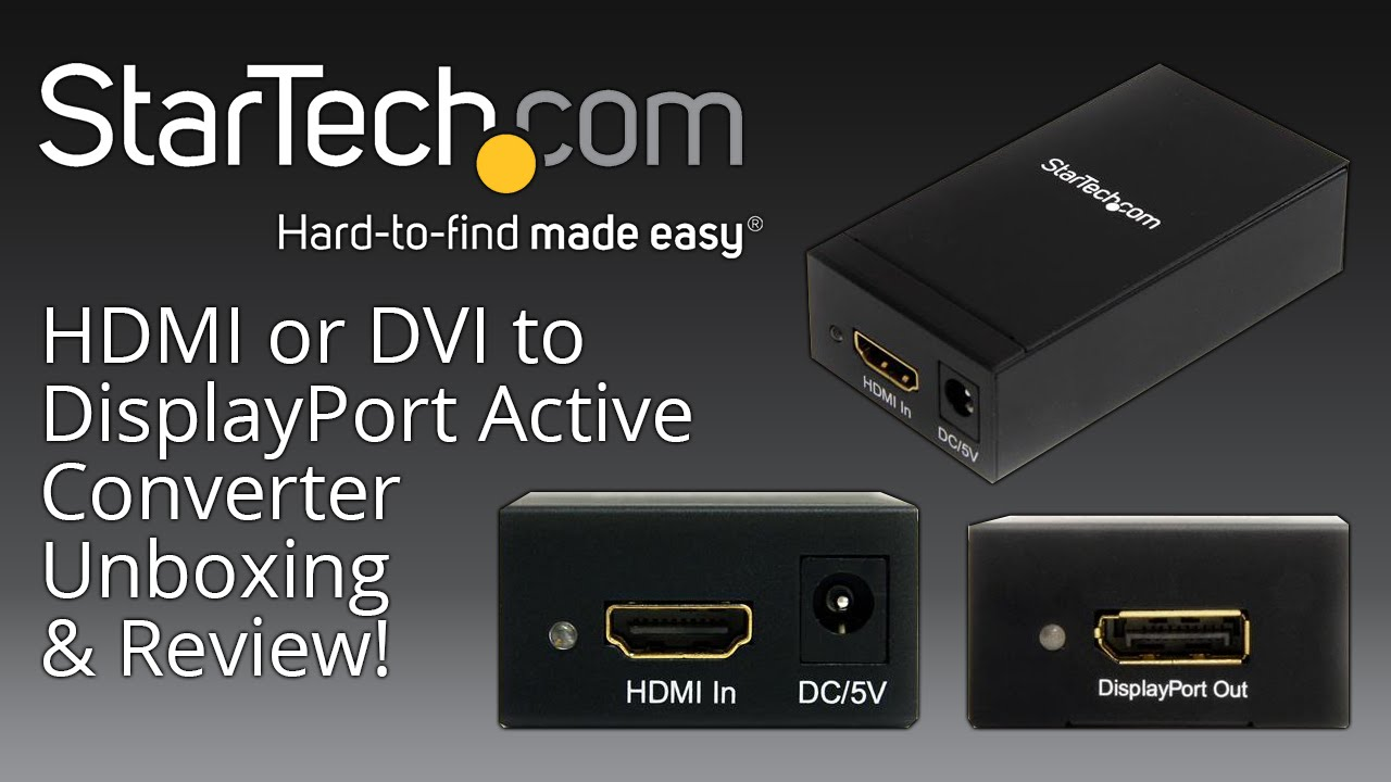 StarTech HDMI or DVI to DisplayPort Active Converter Adapter Unboxing,  Setup & Review!