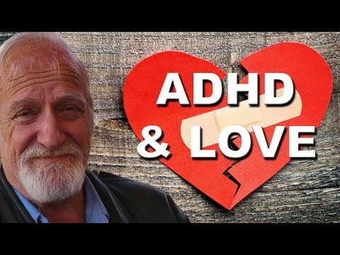 ADHD and Love: A Difficult Romance from YouTube · Duration:  9 minutes 10 seconds