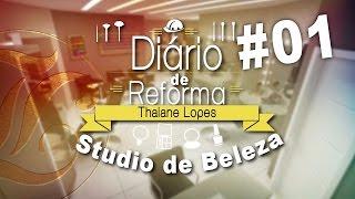 Gambar cover Diário da Reforma - Vou Abrir um Salão de Beleza + Tour Antes da Reforma
