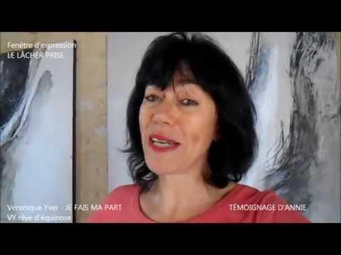 LE LÂCHER-PRISE : témoignage d'Annie Yver