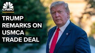 President Trump delivers remarks on USMCA trade deal – 07/12/2019