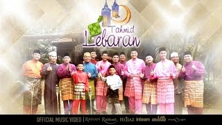 inteam hijjaz raihan rabbani far east lah ahmad tahmid lebaran official music video
