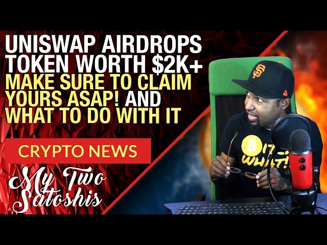 Uniswap Token Airdrop Worth Thousands, Claim Yours Now & What Crypto Blood is Doing w/ His!