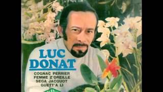 Luc Donat - Séga Jacquot