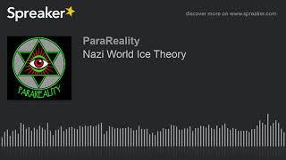 Nazi World Ice Theory