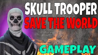 SKULL TROOPER SKIN IN FORTNITE SAVE THE WORLD GAMEPLAY!