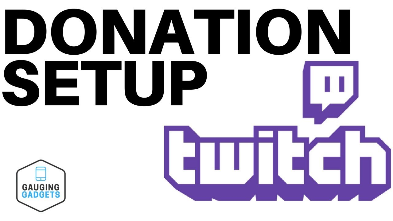 How To Setup Twitch Donations - Twitch Tutorial - YouTube