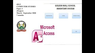 GOLDEN WALL SCHOOL INVENTORY SYSTEM(KCSE 2018 COMPUTER PROJECT)