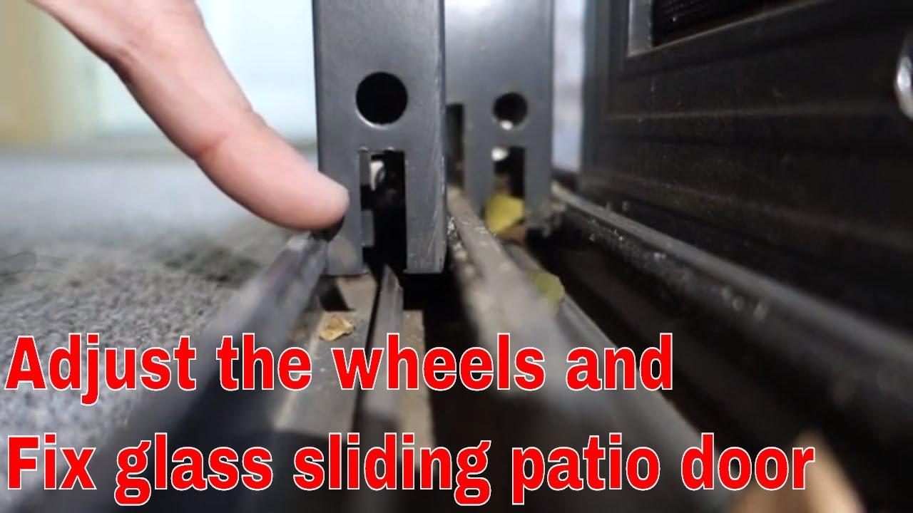 how to fix sliding glass patio door adjust the wheels