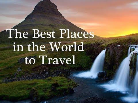 The best places in the world to travel | Top 10 Most Beautiful Places In The World