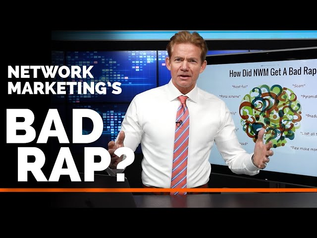 How Network Marketing Got A Bad Reputation