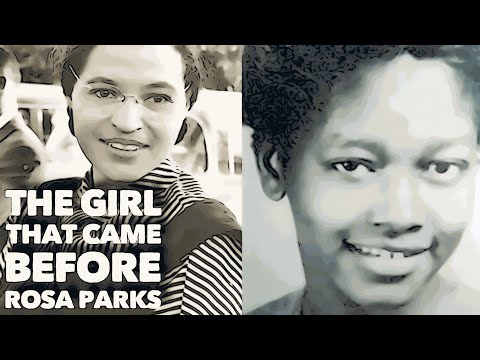 CLAUDETTE COLVIN, THE GIRL THAT CAME BEFORE ROSA PARKS! | AMAZING BLACK HISTORY
